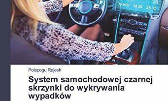 System samochodowej czarnej skrzynki do wykrywania wypadków (Polish Edition)